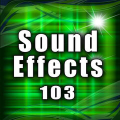 Sound Effects 103