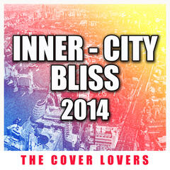 Inner City Bliss 2014