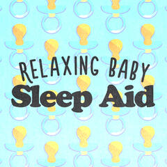 Relaxing Baby Sleep Aid