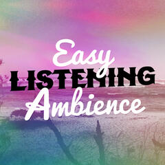 Easy Listening Ambience