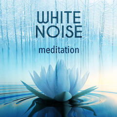 White Noise Meditation