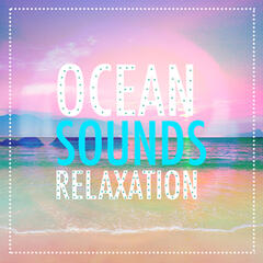 Ocean Sounds Relaxation