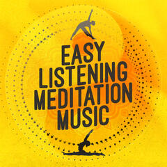 Easy Listening Meditation Music