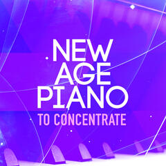New Age Piano to Concentrate