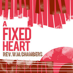 A Fixed Heart