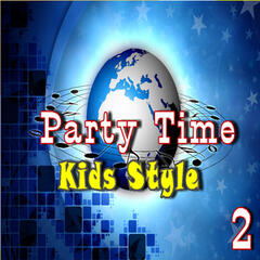Party Time: Kids Style, Vol. 2 (Special Edition)