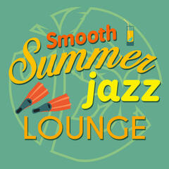 Smooth Summer Jazz Lounge
