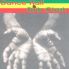 Dance Hall & Dub Clash