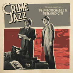 The Untouchables & The Naked City (Jazz on Film...Crime Jazz, Vol. 7)