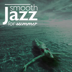 Smooth Jazz for Summer