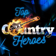 Top Country Heroes