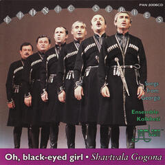 Oh, Black-Eyed Girl - Shavtvala Gogona