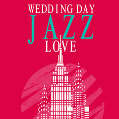 Wedding Day Jazz Love