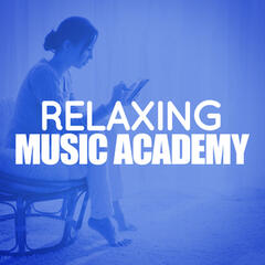 Relaxing Music Academy