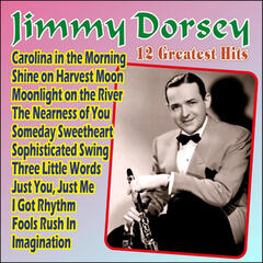Jimmy Dorsey - 12 Greatest Hits