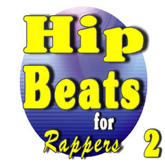 Hip Hop Beats for Rappers, Vol. 2 (Special Edition)