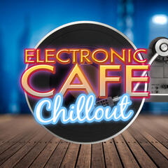 Electronic Cafe Chillout