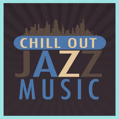 Chillout Jazz Music