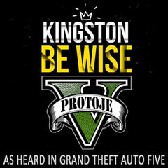 "Kingston Be Wise (As Heard In ""Grand Theft Auto V"")"
