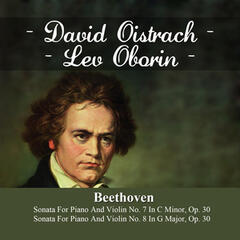 Beethoven:  Sonata For Piano And Violin No. 7 In C Minor, Op. 30 - Sonata For Piano And Violin No. 8 In G Major, Op. 30