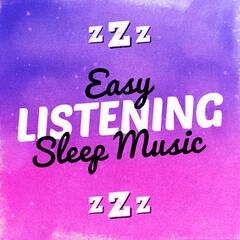 Easy Listening Sleep Music