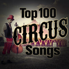 The Top 100 Circus Songs