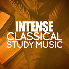 Intense Classical Study Music