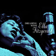 Dreaming with Ella Fitzgerald
