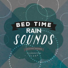 Bed Time Rain Sounds