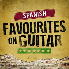Spanish Favourites on Guitar