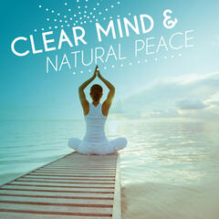 Clear Mind & Natural Peace