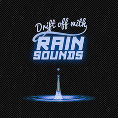 Drift off with Rain Sounds