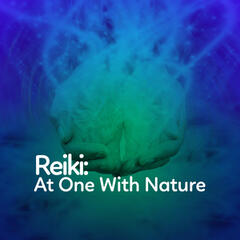 Reiki: At One with Nature