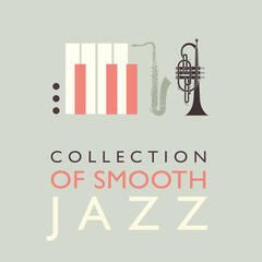 Collection of Smooth Jazz