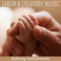 Labor & Delivery Music: Relaxing Instrumentals