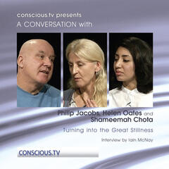 Philip Jacobs, Helen Oates and Shameemah Chota - Turning into the Great Stillness