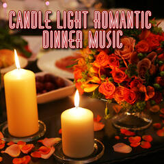 Candle Light Romantic Dinner Music