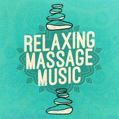 Relaxing Massage Music