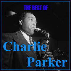 The Best Of Charlie Parker