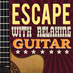 Escape with Relaxing Guitar