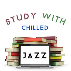 Study with Chilled Jazz
