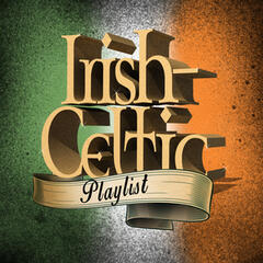 Irish-Celtic Playlist
