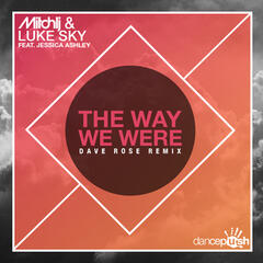 The Way We Were (Dave Rose Remix)