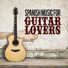Spanish Music for Guitar Lovers