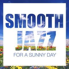 Smooth Jazz for a Sunny Day