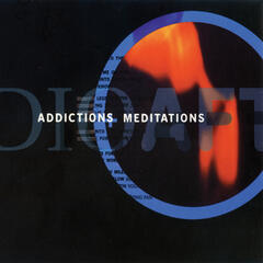 Addictions + Mediations