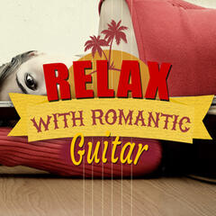Relax with Romantic Guitar