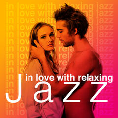 In Love with Relaxing Jazz