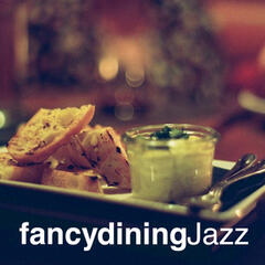 Fancy Dining Jazz