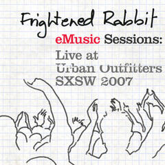 eMusic Sessions: Live At Urban Outfitters - SXSW 2007